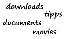 Tipps, downloads, etc.