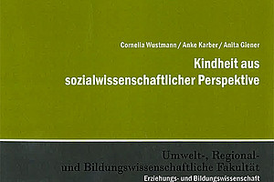 Die Kindheit aus sozialwissenschaftlicher Perspektive betrachtet eine neue Publikation aus dem Grazer Universitätsverlag.