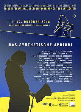 DAS SYNTHETISCHE APRIORI. Dritter Internationaler Doktoranden-Workshop der Kant-Gesellschaft