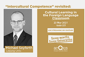 """On 23rd March at 18:00 CET, Arqus holds the webinar """"Intercultural Competence"""", by Michael Seyfarth"""