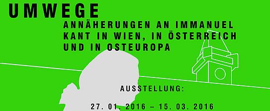 """Kant-Ausstellung """"Umwege"""""""