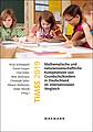 TIMSS 2019 Mathematische und naturwissenschaftliche Kompetenzen von Grundschulkindern in Deutschland im internationalen Vergleich