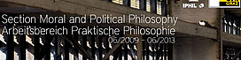 The Section Moral and Political Philosophy 06/2009 - 06/2013