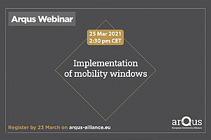 """On 25th March at 14:30 CET, the Arqus European University Alliance organizes the online workshop """"Implementation of mobility windows"""""""