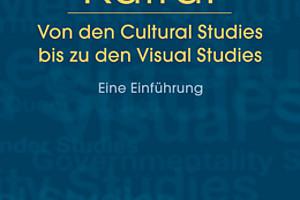 Stephan Moebius (Hg.):  Kultur. Von den Cultural Studies bis zu den Visual Studies.  Eine Einführung. Edition Kulturwissenschaft, transcript 2012. ISBN 978-3-8376-2194-5. Foto: transcript