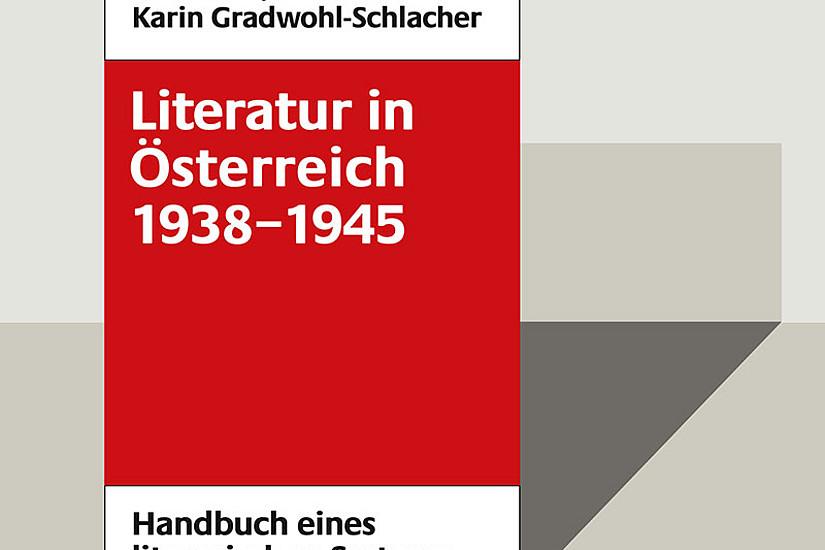 Soeben erschienen: Band 4 zur Literatur in Wien während des NS-Regimes. Foto: Böhlau