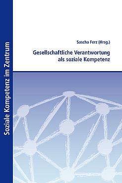 Buchcover: Gesellschaftliche Verantwortung als soziale Kompetenz