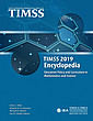 TIMSS 2019 Encyclopedia: Education Policy and Curriculum in Mathematics and Science