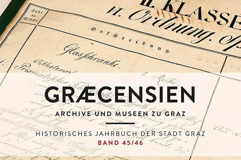 Die jüngste Ausgabe des Historischen Jahrbuchs der Stadt Graz ist nun auch online verfügbar.