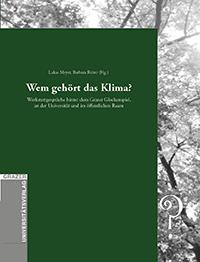 https://webadmin.uni-graz.at/fileadmin/projekte/denkzeitraum/Buchcover/Wem_gehoert_das_Klima-online.jpg