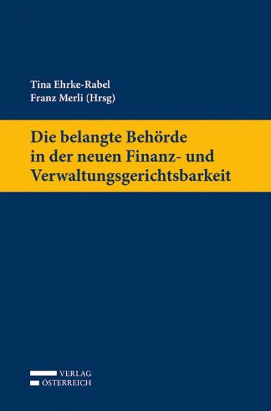 https://webadmin.uni-graz.at/fileadmin/rewi-institute/Finanzrecht/Publikationen/Die_belangte_Beh%C3%B6rde_ind_er_neuen_Finanz-und_Verwaltungsgerichtbarkeit.jpg