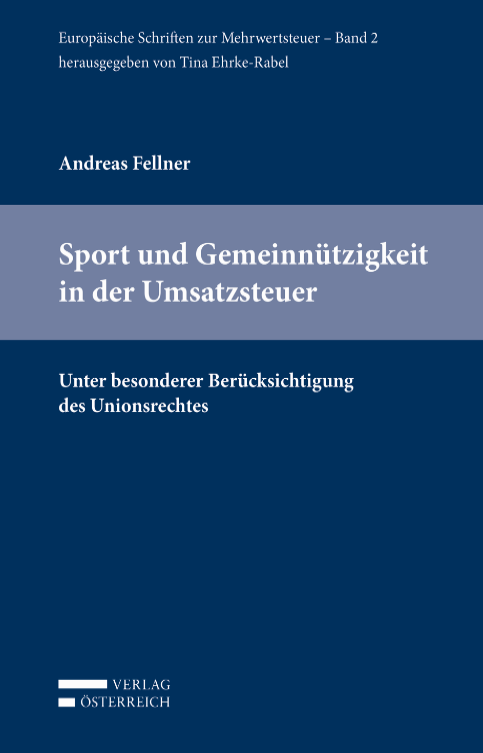 https://webadmin.uni-graz.at/fileadmin/rewi-institute/Finanzrecht/Publikationen/Sport_und_Gemein%C3%BCtzigkeit_in_der_USt.png