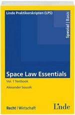 Space Law Essentials Vol. 1 Textbook